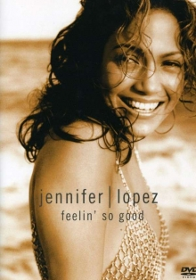Feelin' So Good - de Jennifer Lopez
