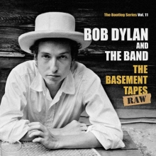 The Basement Tapes Raw: The Bootleg Series Vol. 11  - de Bob Dylan
