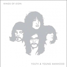 Youth And Young Manhood - de Kings Of Leon