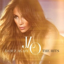 Dance Again...The Hits - de Jennifer Lopez