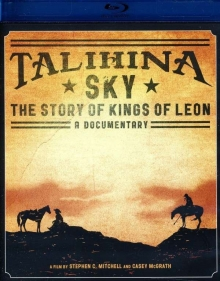 Talihina Sky: The Story Of Kings Of Leon - de Kings Of Leon