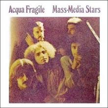 Mass-Media Stars - de Acqua Fragile