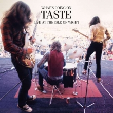 Taste -  What's Going On - Live At The Isle Of Wight 1970