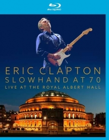 Slowhand At 70 - Live At The Royal Albert Hall - de Eric Clapton