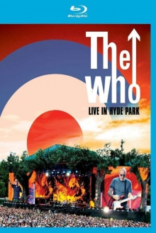 Who. - Live In Hyde Park  -  2015