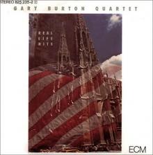 Gary Burton - Real Life Hits