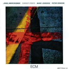 John Abercrombie - Current Events