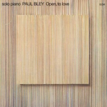 Open, To Love - de Paul Bley