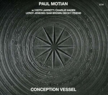 Conception Vessel - de Paul Motian