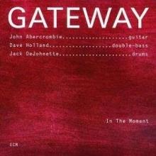 Gateway - In The Moment - de John Abercrombie