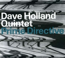 Dave Holland - Prime Directive