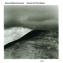 Dave Holland - Dreams Of The Elders
