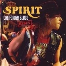 Spirit - California Blues Redux