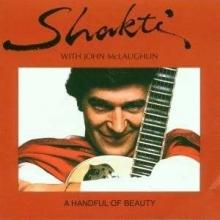 John McLaughlin - Shakti - A Handful Of Beauty