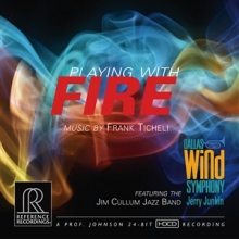 Playing with Fire - de Junkin & Dallas Wind Symphony