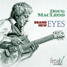 Brand New Eyes - de Doug MacLeod