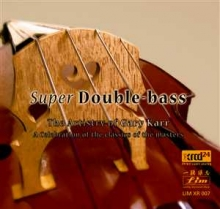 Gary Karr - The Artistry of Gary Karr (Super Double Bass)