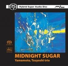 Tsuyoshi Yamamoto  - Midnight Sugar HDCD