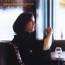 Nightclub (2012 Re-Master) - de Patricia Barber