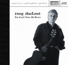 You Can't Take my Blues - de Doug MacLeod