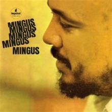 Mingus, Mingus, Mingus, Mingus, Mingus - de Charles Mingus