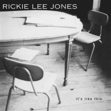 Rickie Lee Jones - It`s like this