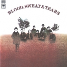 Blood, Sweat & Tears - Blood, Sweat & Tears