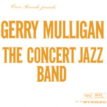 The Concert Jazz Band - de Gerry Mulligan