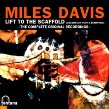 "The Complete Recordings for the movie ""Lift to the Scaffold"" - de Miles Davis"