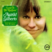 Look To The Rainbow - de Astrud Gilberto