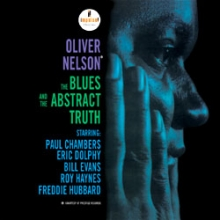 Oliver Nelson Sextet - The Blues And The Abstract Truth
