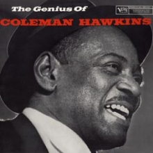 The Genius Of Coleman Hawkins - de Coleman Hawkins
