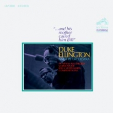 Duke Ellington - Duke Ellington & Orchestra: And His Mother Called Him Bill