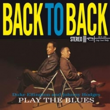 Duke Ellington - Duke Ellington & Johnny Hodges: Back To Back