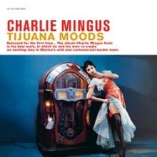 Tijuana Moods - de Charlie Mingus