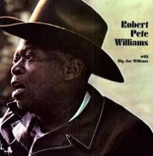 Robert Pete Williams - Robert Pete Williams with Big Joe Williams