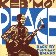 Keb' Mo' - Keb' Mo' Peace... Back By Popular Demand - Limited Edition
