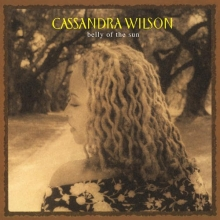 Cassandra Wilson - Belly Of The Sun - Limited Edition