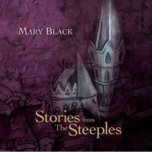 Stories From The Steeples - de Mary Black