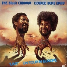 Billy Cobham - Billy Cobham & George Duke: Live On Tour In Europe