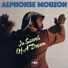 Alphonse Mouzon -  In Search Of A Dream