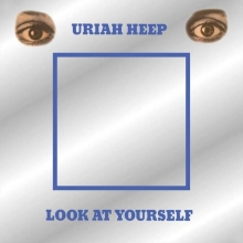 Uriah Heep - Look At Yourself (Deluxe-Edition)
