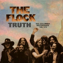Flock - Truth: The Columbia Recordings 1969 - 1970