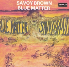 Blue Matter (1969) - de Savoy Brown