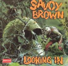 Savoy Brown - Looking In (1970)