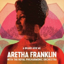 Aretha Franklin - A Brand New Me: Aretha Franklin With The Royal Philharmonic Orchestra