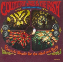 Country Joe & The Fish - Electric Music For Mind And Body
