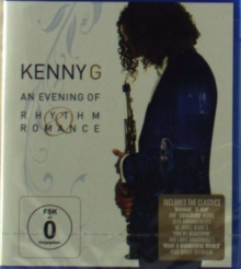 An Evening Of Rhythm & Romance - Live San Diego 2008 - de Kenny G