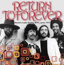 Return To Forever -  Electric Lady Studio,..1975