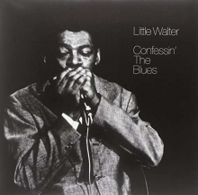 Little Walter  - Confessin' The Blues